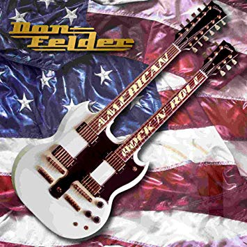 Don Felder - American Rock 'n' Roll